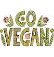 colorful go vegan lettering vector image