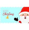 merry christmas holiday santa claus cartoon card vector image vector image