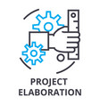 project elaboration thin line icon sign symbol vector image vector image