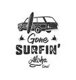 vintage hand drawn summer t-shirt gone surfing vector image