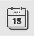 calendar day 15 april days year vector image vector image