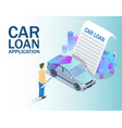 car loan application concept isometric vector image vector image