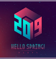 hallo new spring 2019 night party futuristic vector image vector image