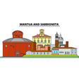 mantua and sabbioneta line travel landmar vector image vector image