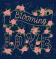 blooming love colorful romantic vintage art vector image