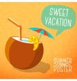 cute summer poster -beach cocktail in coconut vector image