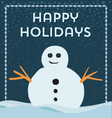 happy holidays snowman frame background vector image vector image