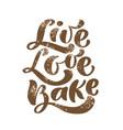 live love bake calligraphy lettering