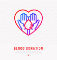 blood donation two hands holding drop vector image