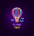 flying trip neon label vector image vector image
