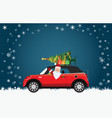 funny santa claus is driving a red car with tree vector image vector image