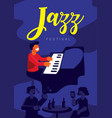 jazz festival with pianist in jazz pub vector image vector image