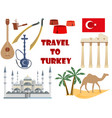 travel to turkey symbols of turkey tourism vector image