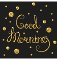 Good morning golden text for card Modern brush vector image vector image