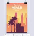 miami famous city scape vector image vector image