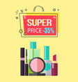 super price -35 make up vector image vector image