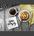 coffee cup on a wooden table vector image vector image