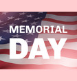 memorial day poster with flag of united states vector image vector image