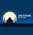 time to travel travel to india india is waiting vector image