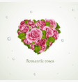 heart from pink roses valentines day card vector image vector image