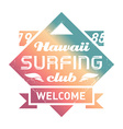 PrHawaii Surfing club vintage label with waves vector image vector image