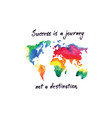success is a journey watercolor vector image vector image