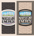 vertical banners for nuclear energy vector image