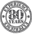 Grunge 80 years of experience rubber stamp vector image vector image