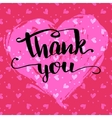 Thank you calligraphy Valentines day card vector image