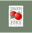 tomato juice label healthy vegetables beverage en vector image