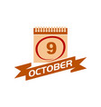 9 october calendar with ribbon vector image