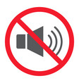 no sound glyph icon prohibition and forbidden vector image vector image
