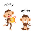 opposite words noisy and quiet vector image vector image