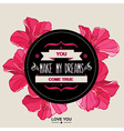 Summer poster You make my dreams come true vector image vector image