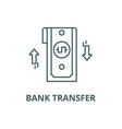 bank transfer line icon bank transfer vector image vector image