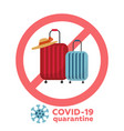 covid-19 prevention stop travelling to risk vector image vector image
