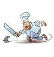 funny little men cook runs after mouse chef and vector image vector image