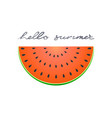 half slice of watermelon flat icon of summer vector image vector image