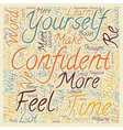 quick ways to greater confidence text background vector image vector image