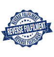 reverse fulfilment stamp sign seal vector image vector image