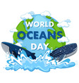 world oceans day icon vector image vector image