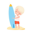 cute boy in swimsuit standing with surfboard on vector image vector image