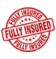 fully insured red grunge stamp vector image