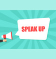 male hand holding megaphone with speak up speech vector image