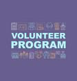 volunteer program word concepts banner vector image vector image