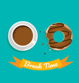 break time with coffee and chocolate on green vector image vector image
