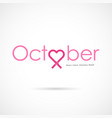pink heart ribbon signbreast cancer october vector image vector image