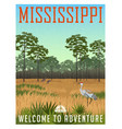 state of mississippi travel poster or sticker vector image vector image