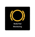 warning dashboard car icon brake pad monitoring vector image