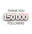 thank you 150000 followers poster with colorful vector image